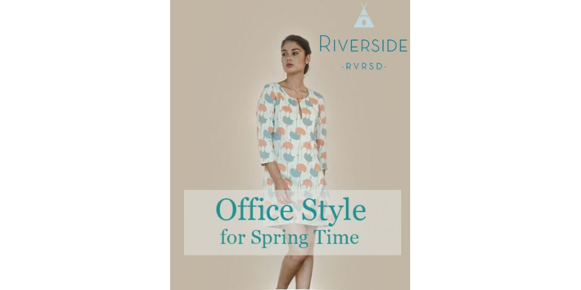 OFFICE STYLE FOR SPRING TIME